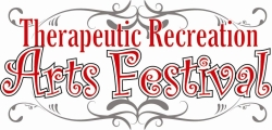 Therapeutic Recreation Arts Festival
