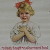 View larger version-My Daddy Bought Me A Government Bond
